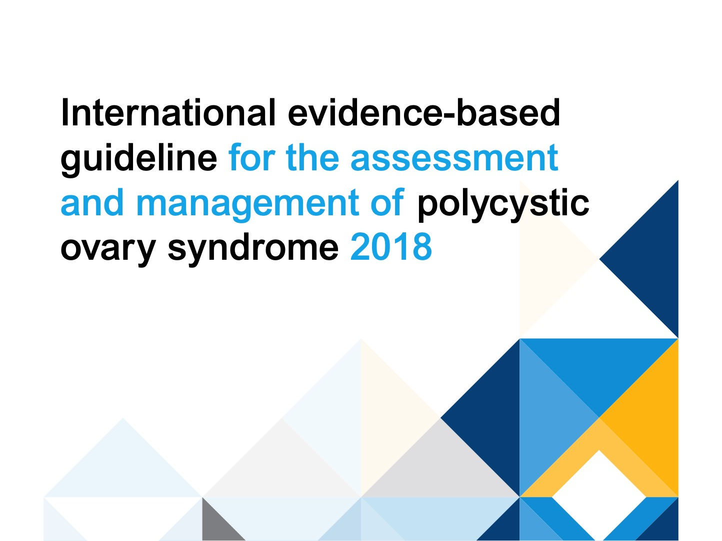 Guidelines polycystic ovary syndrome 2018